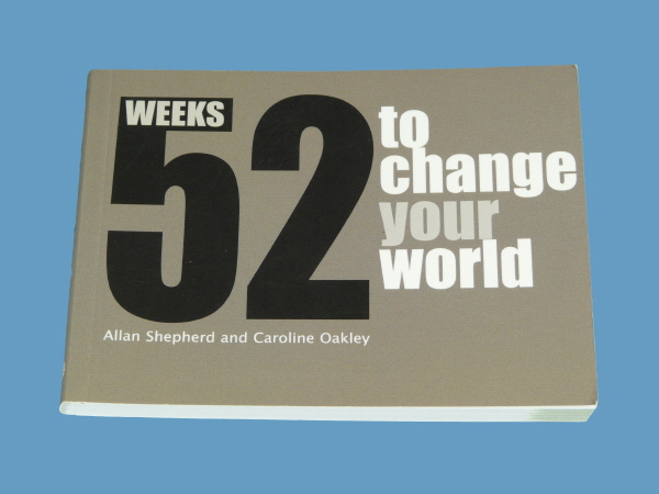 52 Weeks to change your World